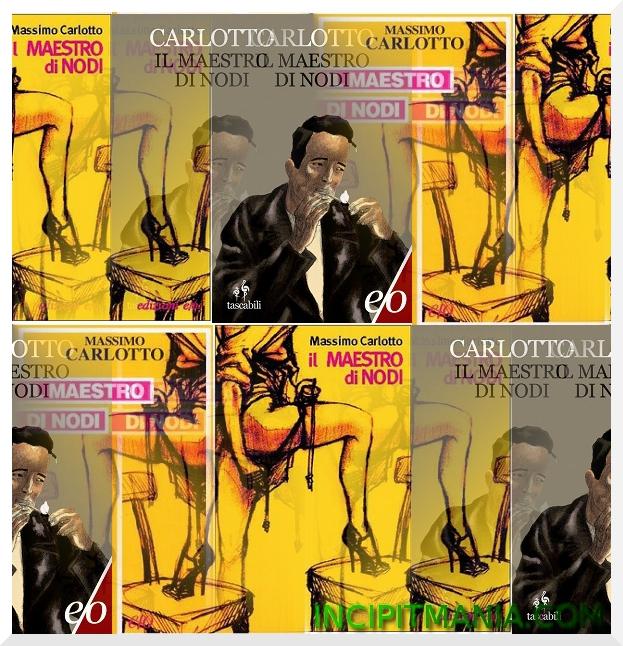 Copertine di Il maestro di nodi di Massimo Carlotto