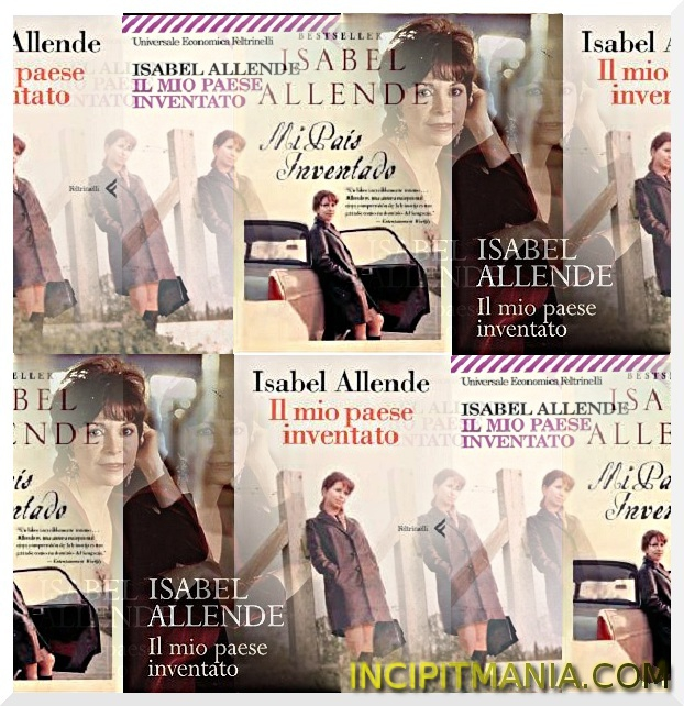 Copertine di Il mio paese inventato di Isabel Allende