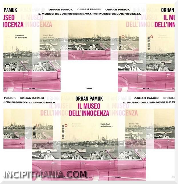Il museo dell'innocenza - Orhan Pamuk