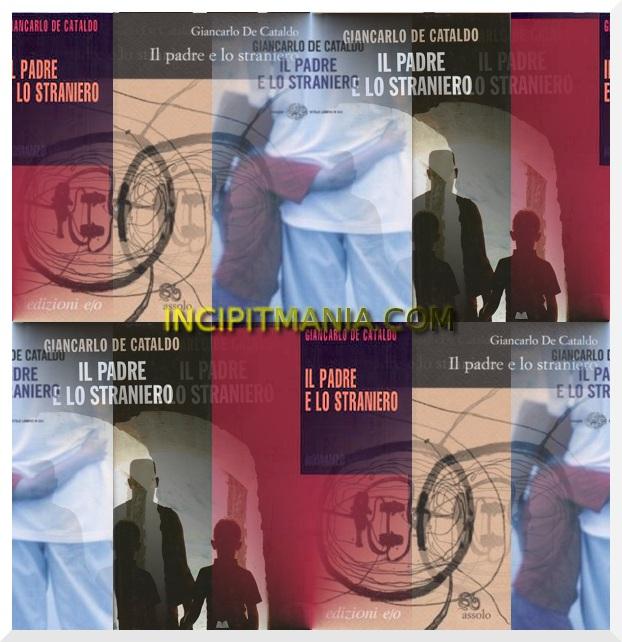 Il padre e lo straniero di Giancarlo De Cataldo
