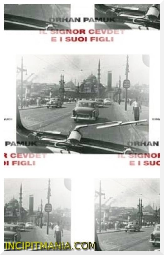 Copertine di Il signor Cevdet e i suoi figli di Orhan Pamuk