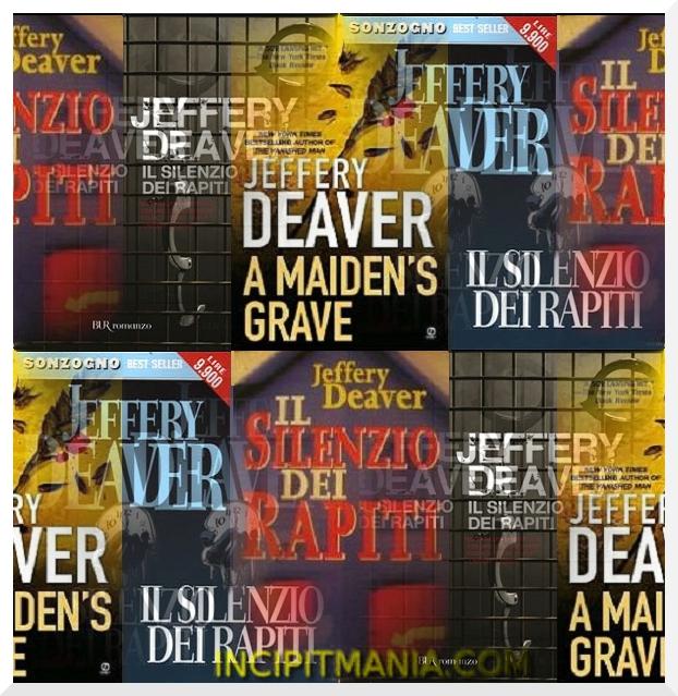 Copertine di Il silenzio dei rapiti di Jeffery Deaver
