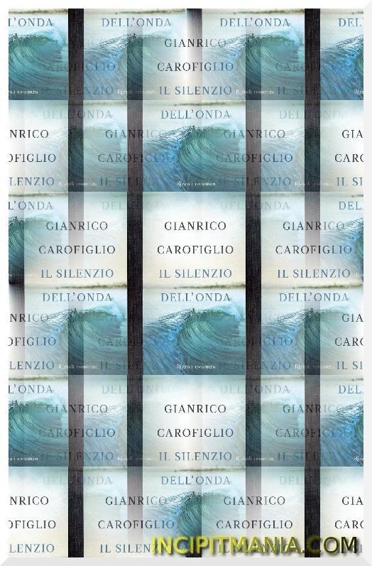 Copertine di Il silenzio dell'onda di Gianrico Carofiglio