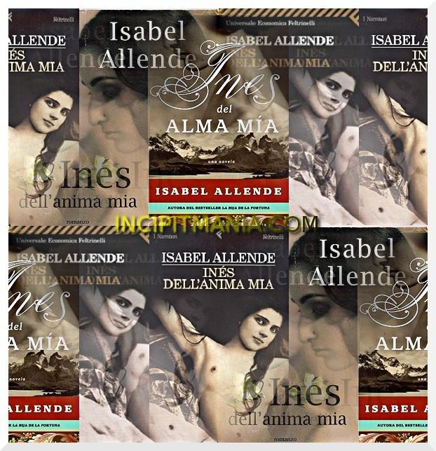 Copertine di Inés dell'anima mia di Isabel Allende