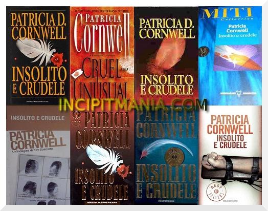 Insolito e crudele di Patricia Cornwell