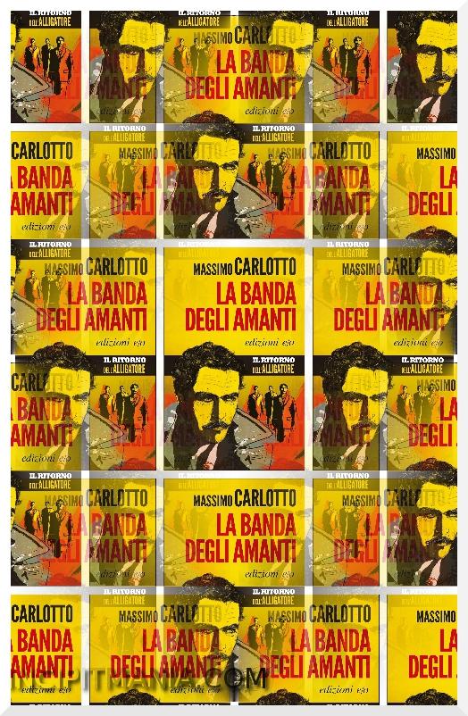 La banda degli amanti di Massimo Carlotto