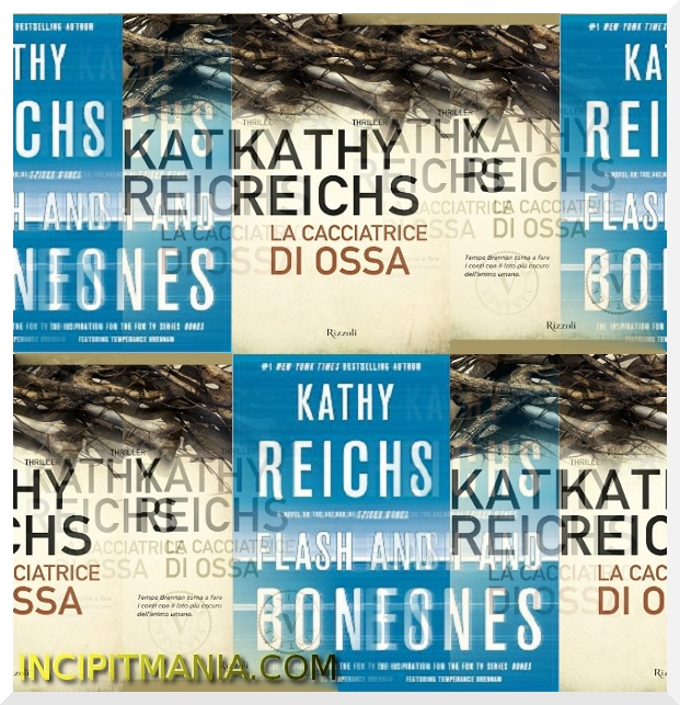 La cacciatrice di ossa - Kathy Reichs
