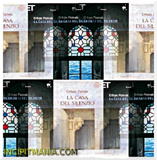 Copertine di La casa del silenzio di Orhan Pamuk