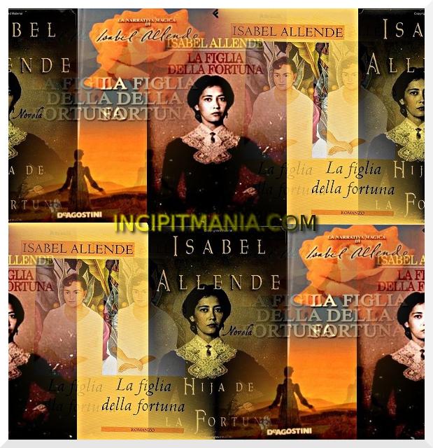 Copertine La figlia della fortuna di Isabel Allende