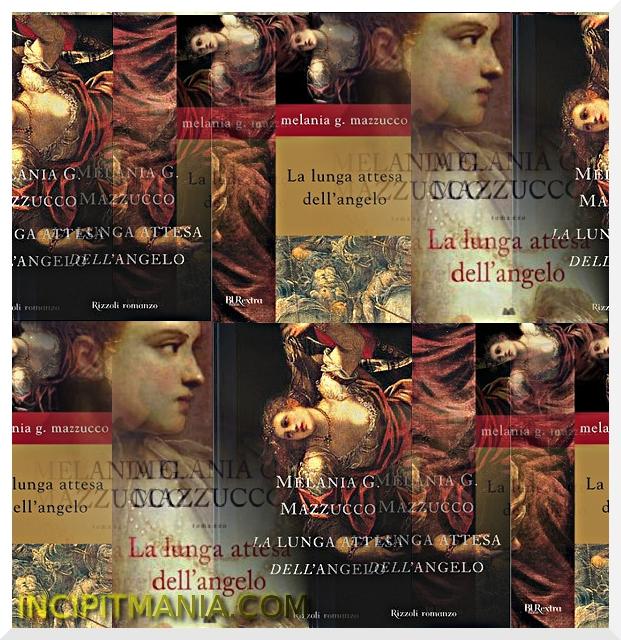 Copertine di La lunga attesa dell'angelo di Melania G. Mazzucco