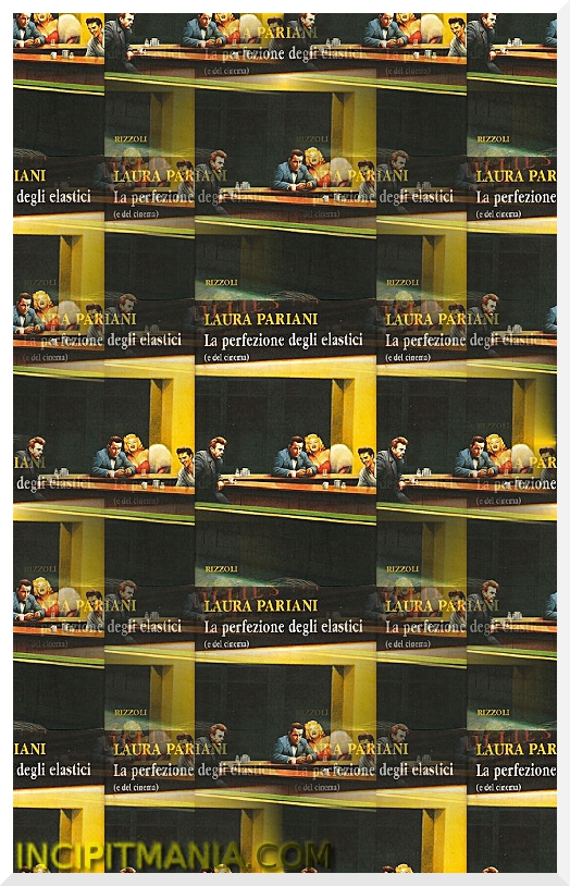 Copertine di La perfezione degli elastici (e del cinema) di Laura Pariani