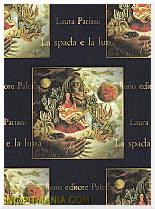 Copertine di La spada e la luna di Laura Pariani