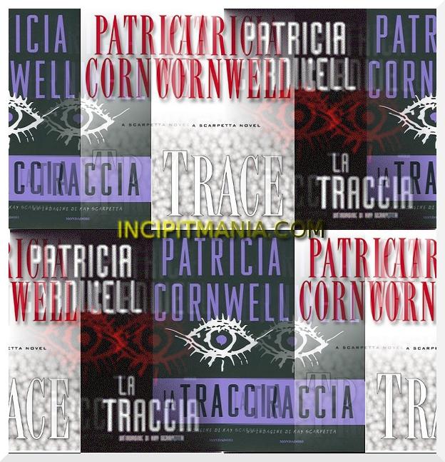 La traccia di Patricia Cornwell