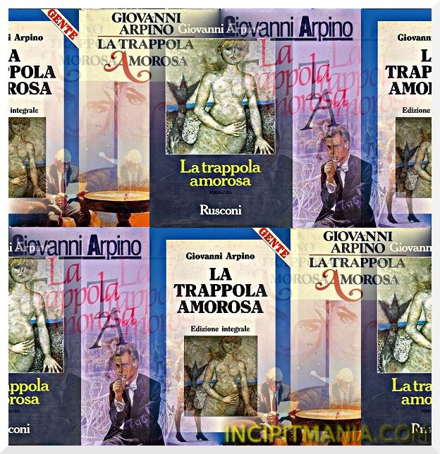 Copertine di La trappola amorosa di Giovanni Arpino