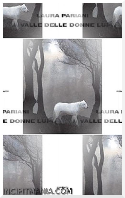 La valle delle donne lupo - Laura Pariani