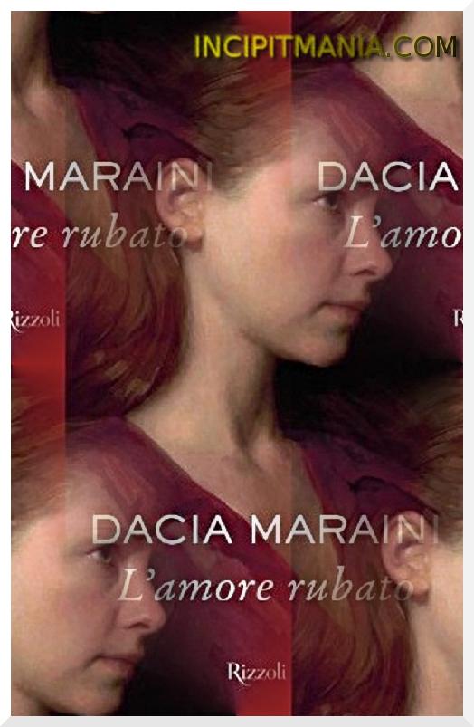 Copertina di L'amore rubato di Dacia Maraini