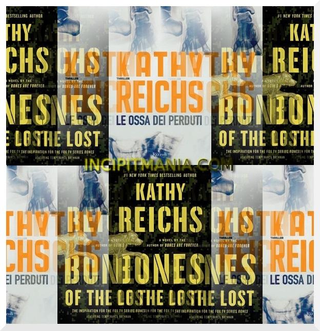 Copertine di Le ossa dei perduti di Kathy Reichs