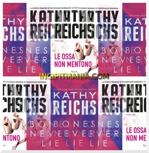 Copertine di Le ossa non mentono di Kathy Reichs