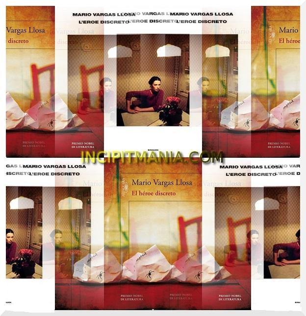 Copertine di L'eroe discreto di Mario Vargas Llosa