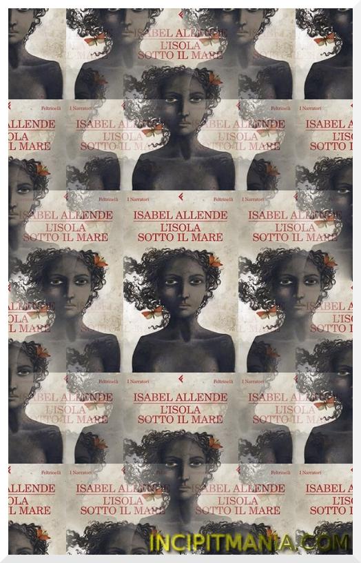 Copertina di L'isola sotto il mare di Isabel Allende