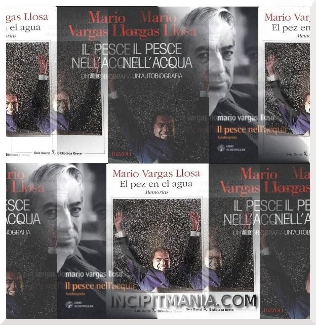 Copertine di Il pesce nell'acqua di Mario Vargas Llosa