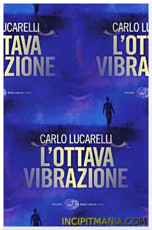 L'ottava vibrazione di Carlo Lucarelli