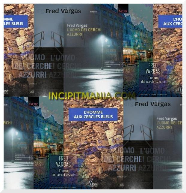 Copertine di L'uomo dei cerchi azzurri di Fred Vargas