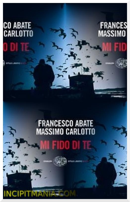 Copertina di Mi fido di te di Francesco Abate e Massimo Carlotto