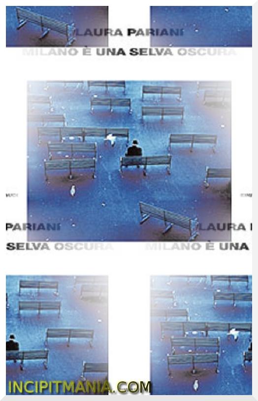 Copertina di Milano è una selva oscura di Laura Pariani
