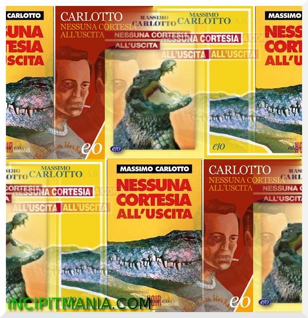 Copertine di Nessuna cortesia all'uscita di Massimo Carlotto