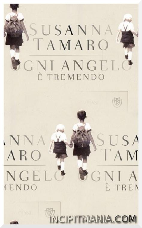 Copertina di Ogni angelo è tremendo di Susanna Tamaro