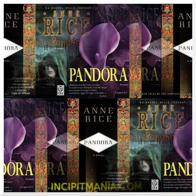 Copertine di Pandora di Anne Rice