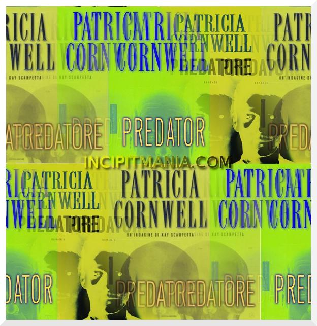 Copertine di Predatore di Patricia Cornwell