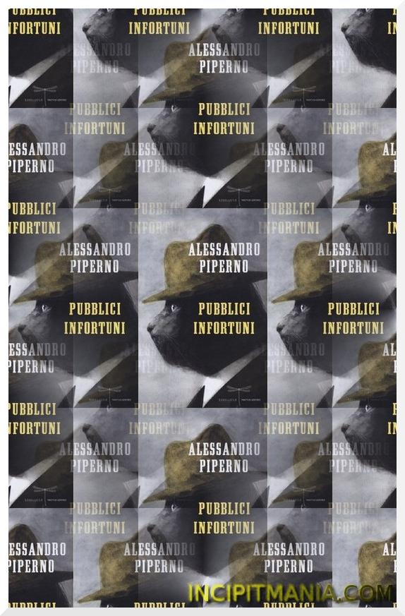 Copertine di Pubblici infortuni di Alessandro Piperno