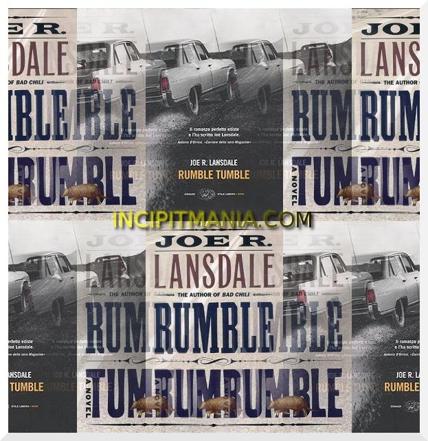 Rumble Tumble di Joe R. Lansdale