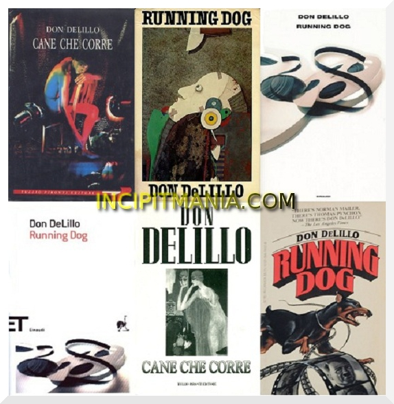 Copertine di Running Dog di Don DeLillo