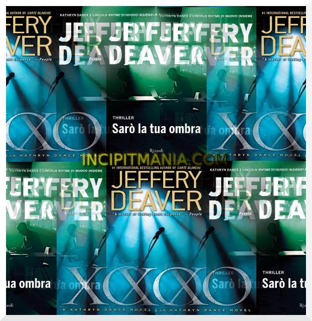 Sarò la tua ombra di Jeffery Deaver