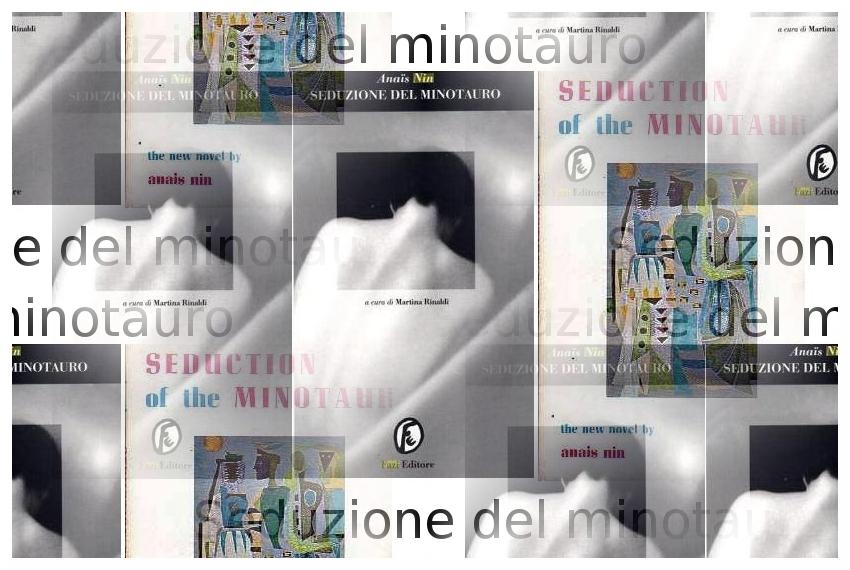 Seduzione del Minotauro - Anaïs Nin