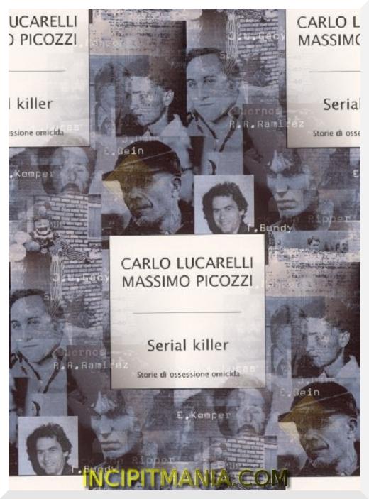 Copertina di Serial Killer di Carlo Lucarelli e Massimo Picozzi