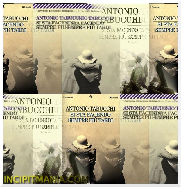 Copertine di Si sta facendo sempre più tardi di Antonio Tabucchi
