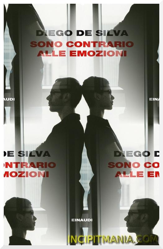 Copertine di Sono contrario alle emozioni di Diego De Silva