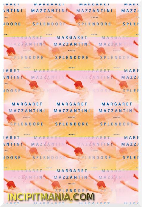 Copertine di Splendore di Margaret Mazzantini