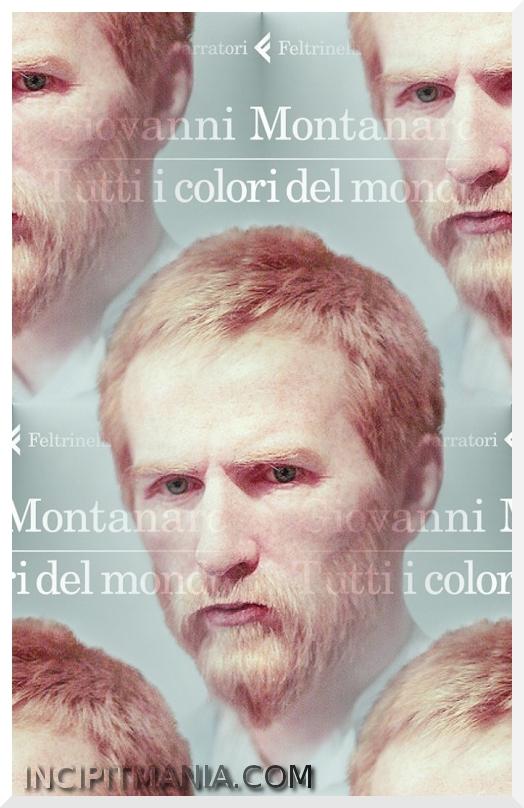 Tutti i colori del mondo - Giovanni Montanaro