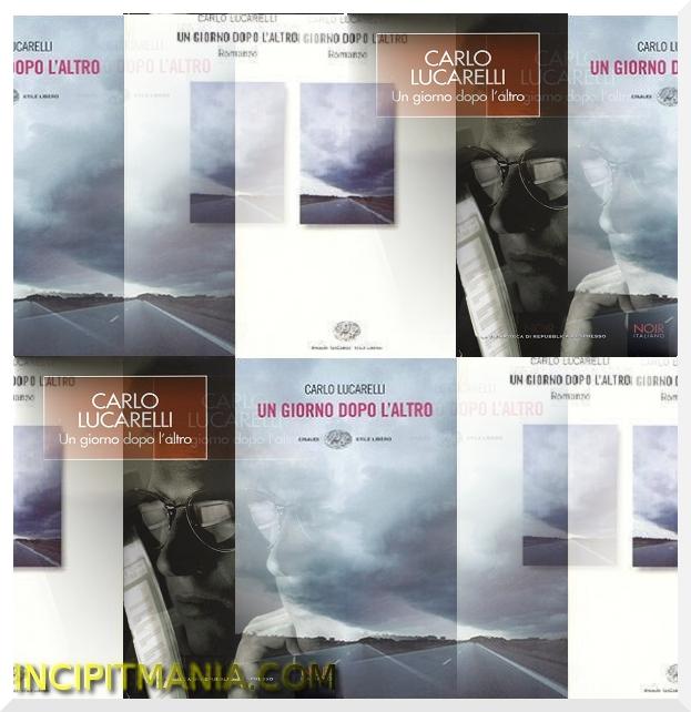 Copertine di Un giorno dopo l'altro di Carlo Lucarelli