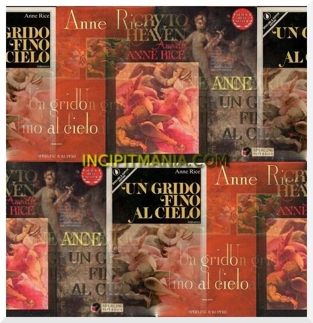 Un grido fino al cielo - Anne Rice