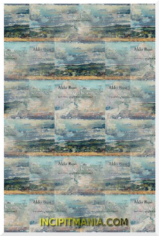 Copertine di Vacche amiche di Aldo Busi