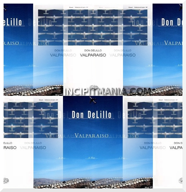 Valparaiso di Don DeLillo