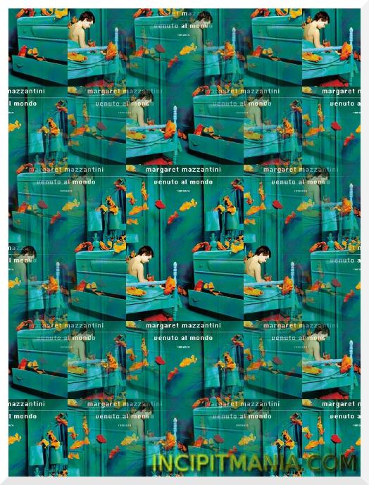 Copertine di Venuto al mondo di Margaret Mazzantini