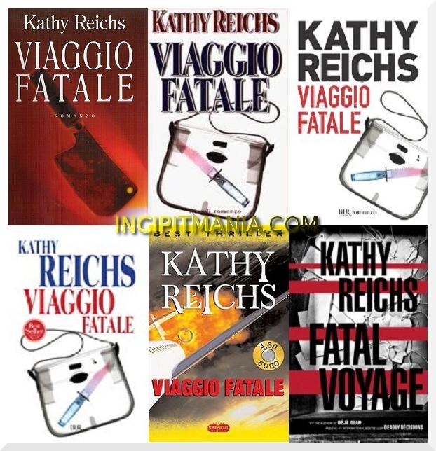 Copertine di Viaggio Fatale di Kathy Reichs