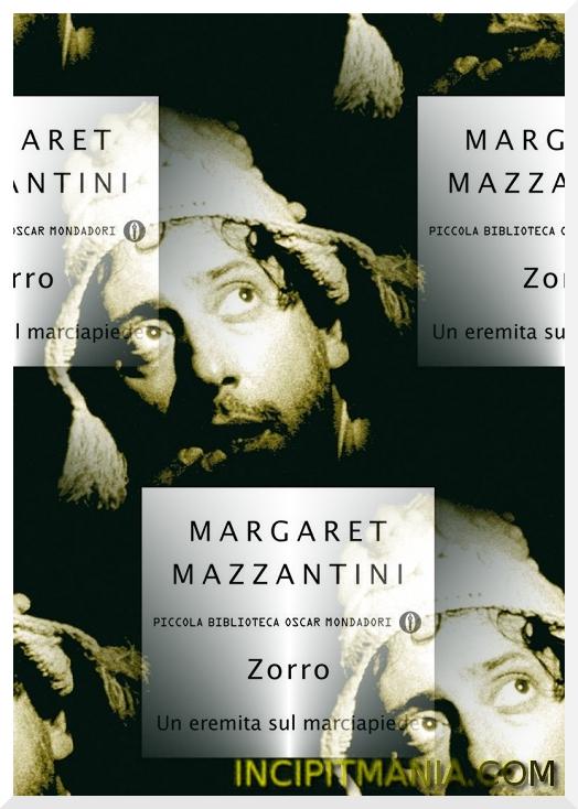 Copertine di Zorro un eremita sul marciapiede di Margaret Mazzantini